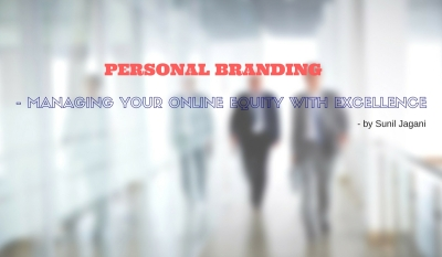 Blog on Personal Branding by Sunil Jagani