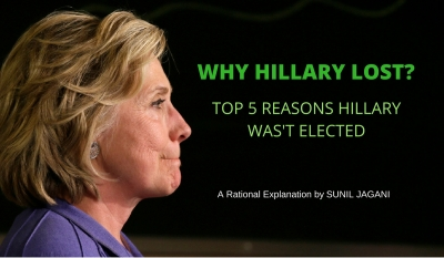 Why Hillary Lost - explains Sunil Jagani